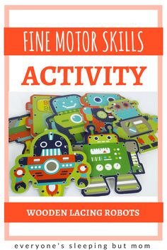 Practicing toddler fine motor skills with this wooden lacing activity. Brightly colored and inviting robot pieces make it easy to introduce to toddlers. Baby Activites, Newborn Activities, Motor Skills Activities, Montessori Activities, Indoor Activities, Fine Motor Skills, Preschool Activities, Counting For Toddlers, Alphabet For Toddlers