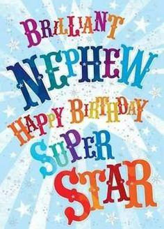 Brilliant NephewHappy Birthday Super Star Happy Nephew Quotes