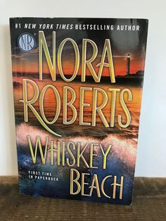 Whiskey Beach by Nora Roberts Paperback) Nora Roberts, Fiction Novels, Love To Shop, Bestselling Author, First Time, Whiskey, Online Shopping, Community, Messages