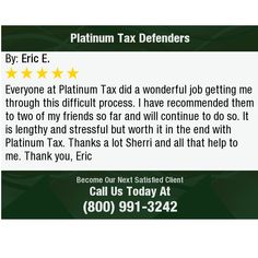 Everyone at Platinum Tax did a wonderful job getting me through this difficult process. I...