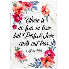 """Bible verse blanket reads: """"There is no fear in love but perfect love casts out fear 1 John 4:18"""". This bible verse blanket is an easy way to share your Faith and the Word of God with your family and others! Created by our Christ Follower Life designers and not available anywhere else! Select your size carefully then click """"Add to Cart"""" button to order! We guarantee it will exceed your highest expectations! PRODUCT DETAILS The fleece blanket features a lightweight, pill-free microfiber fleece th Scripture Verses, Bible Scriptures, Bible Quotes, Bible Verses On Love, Scripture Pictures, Rumi Quotes, Jesus Pictures, Prayer Quotes, Jesus Quotes"""