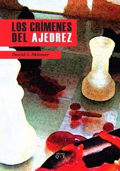 Tiempo de lectura: Los crímenes del ajedrez de David J. Skinner