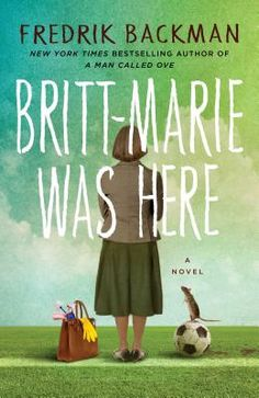 """""""Backman's incomparable novels celebrate and revolve around unlikely protagonists: a curmudgeonly widower in A Man Called Ove; a girl on the autism spectrum in My Grandmother Asked Me to Tell You She's Sorry; and now Britt-Marie, an order-obsessed, cleanliness-loving woman of a certain age. Having left her two-timing husband, Britt-Marie takes a job in the small, depressed town of Borg, and magic begins to happen."""" Carol Schneck Varner, Schuler Books & Music, Okemos, MI"""