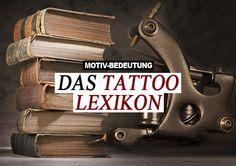 << zurück zur Lexikon-Übersicht << Bedeutung von Tattoo Motiven, Vorlagen, Symbol, Erklärungen, Begriffe. Hier erfährt man in Erklärungen kostenlos die Bedeutung von Tattoo-Motiven, die Bedeutung von Tattoo-Vorlagen, die Bedeutung von Tattoo-Bildern und die Bedeutung von Tattoo-Begr…