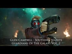 Glen Campbell - Southern Nights (Guardians of the Galaxy Vol. 2 Soundtra...
