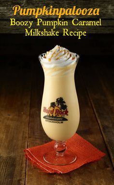 Pumkinpalooza! Hard Rock Cafe's boozy pumpkin caramel milkshake recipe. YUM!
