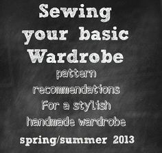 April 2013 basic wardrobe pattern and fabric recommendations.