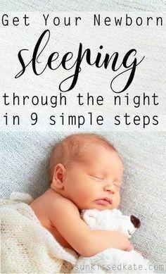 Getting Newborn Asleep in 9 Simple Steps #Babyasleep