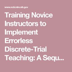 Training Novice Instructors to Implement Errorless Discrete-Trial Teaching: A Sequential Analysis