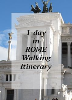 Travelling Around Italy: 1 day in Rome walking itinerary with a list of places to see during your walk | Rome Travel Tips | 24 hours in Rome