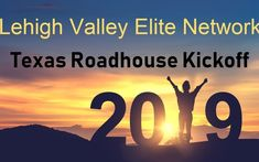 Next Thursday at - Lehigh Valley Elite Network Texas Roadhouse 2019 Kickoff Event