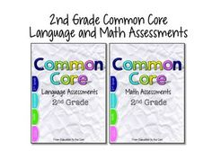 2nd Grade Common Core Math and Language Assessments