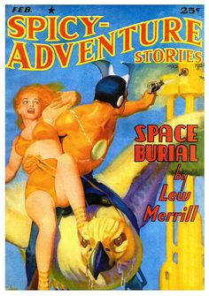 Spicy Adventure Stories Feb 1941 pulp cover art sci-fi fantasy woman dame man gun raygun planet shooting bird escape danger
