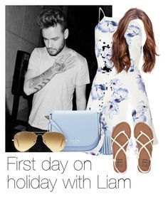 """""""First day on holiday with Liam"""" by style-with-one-direction ❤ liked on Polyvore featuring Payne, Lipsy, Kate Spade, Ray-Ban, Billabong, OneDirection, LiamPayne, 1d and liam payne one direction 1d"""