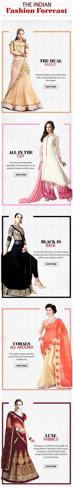 Choose from Lehenga Style Sarees, Velvet clothes, Asymmetric ensembles, all Ethnic Fashion in Black and the season's best color trend- Corals.