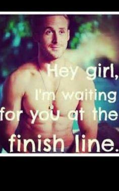 "80 Of The Best Ryan Gosling ""Hey Girl"" Posts Andrasik Kerns Marathon Motivation, Running Motivation, Fitness Motivation, Running Quotes, Fitness Humor, Gym Humor, Fitness Sayings, Swimming Motivation, Track Quotes"