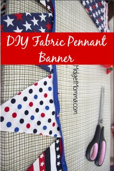 DIY Fabric Pennant Banner that you can make to match any room or any holiday. It is easy to make with your choice of color and you can hang the pennant any where you want to. Easy to make DIY project #fabric #crafts #decor #diy