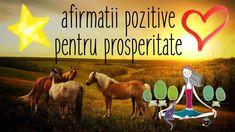 Afirmatii pozitive pentru prosperitate | Abundenta Horses, Animals, Animales, Animaux, Animal, Animais, Horse