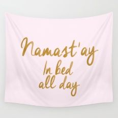 Namastay In Bed All Day Wall Tapestry