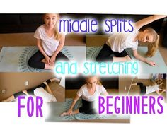Middle Splits and Stretching For Beginners - Tips and Stretches || Kristen Emily - YouTube