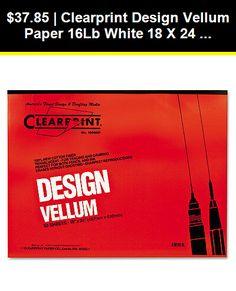 Clearprint CHA10001416 Not Available 10001416 Design Vellum Paper 50Sheets per Pad 11 x 17 White 16lb