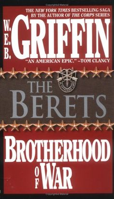 The Berets (Brotherhood of War #5)  by W.E.B. Griffin