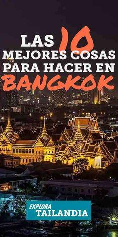 Bangkok es una de esas ciudades extraordinarias. Llena de vida y movimiento, mercados caóticos y comida callejera sabrosa y barata. Para los primerizos, Bangkok puede ser un tanto abrumadora, pero de a poco la irán entendiendo y la terminarán amándola. Entre su comida exótica, lugares fantasticos y divertidas actividades, aquí están las 10 mejores cosas para hacer en Bangkok. #bangkok #lomejordebangkok #tailandia #cosasparahacer #viajes #tailandiaviaje #guia