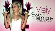 Maiy feat. Mark F. Angelo - Sweet Harmony (Official Music Video HQ)