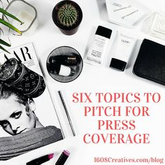 Six Topics to Pitch for Press Coverage