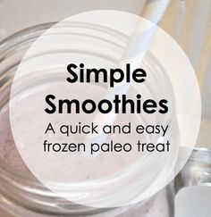 Paleo Pointers: Simple Smoothies