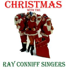 Ray Conniff - Christmas with the Ray Conniff Singers (AudioSonic Music) ...