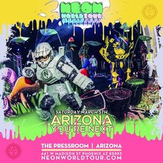 Neon Paint Party Tour Presents  Neon World Tour  March 5th 2016 The Pressroom in Arizona!  Tickets available online now  http://ift.tt/1L8biIJ  Join the team message us we are looking for the following:  Djs Promoters Host Street promoters Staff by aioevents