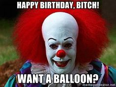 happy birthday bitch - Google Search