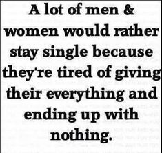 New Quotes Single Life Relationships People Ideas Single Life Quotes, Life Quotes Love, New Quotes, Great Quotes, Words Quotes, Wise Words, Quotes To Live By, Funny Quotes, Inspirational Quotes
