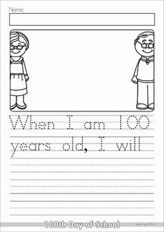100th Day of School No Prep packet for Kindergarten. A page from the unit: writing prompt - when I am 100 years old, I will