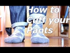 How to cuff pants | Pin-roll Cuff and Classic Cuff - YouTube