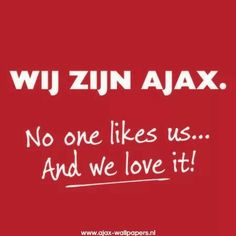 Wij zijn Ajax Afc Ajax, Holland Netherlands, Soccer Quotes, Amsterdam, Sports, Cities, Graffiti, Sport, City