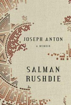 joseph anton: a memoir • salman rushdie