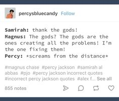 "Percy's just like ""I feel you, bro"" <<<< bahahaha Percy Jackson Memes, Percy Jackson Books, Percy Jackson Fandom, Rick Riordan Series, Rick Riordan Books, Magnus Chase, Solangelo, Percabeth, I Feel You"