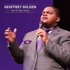 #LISTEN to #NewMusic from Geoffrey Golden, All Of My Help | @GeoffreySB7 // #gospelmusic, AUGUST 2015 RELEASES, BET SUNDAY BEST, FO YO SOUL RECORDINGS, GEOFFREY GOLDEN, KIRK FRANKLIN, RCA INSPIRATION, SUNDAY BEST SEASON 7