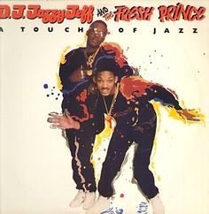 [1987] Jazzy Jeff And Fresh Prince - A Touch Of Jazz >> https://youtu.be/INppDdaJAxE