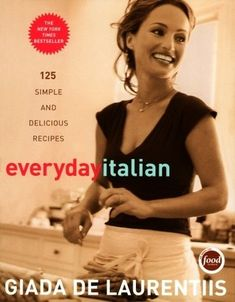 Everyday Italian Cookbook, Giada De Laurentiis - Lots of delicious recipes here... Some of my faves are Mushroom Risotto, Orecchiette with Broccoli Rabe, & Chicken Piccata.