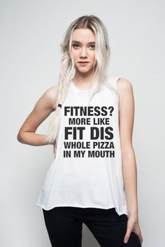 """Fitness? More Like 'Fit Dis' Whole Pizza in My Mouth"" ~Get this from @nylonmag ~ for $34.00 ~ @asifahsankhan"