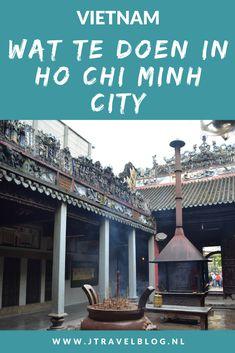 In de Vietnamese stad Ho Chi Minh City is genoeg te zien om een paar dagen door te brengen. Ik heb de belangrijkste bezienswaardigheden voor je op een rijtje gezet. Lees je mee? #hochiminhcity #saigon #bezienswaardigheden #vietnam #jtravelblog #jtravel