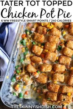 Tater Tot Topped Chicken Pot Pie is a fun and delicious twist on classic Chicken Pot Pie. From scratch gravy mixed with shredded chicken breast, mixed vegetables, and finished off with cheese and crispy tater tots. Bonus points for being very family friendly! #tatertot #chickenpotpie #ww Ww Chicken Pot Pie Recipe, Chicken Pot Pie Filling, Chicken Pot Pie Casserole, Hamburger Casserole, Shredded Chicken Recipes, Easy Baked Chicken, Cheesy Chicken, Grilled Chicken, Hashbrown Casserole
