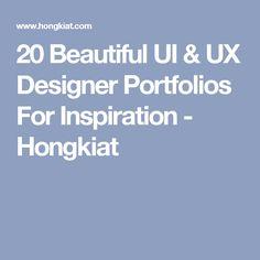 20 Beautiful UI & UX Designer Portfolios For Inspiration - Hongkiat
