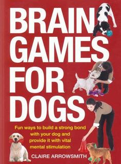 Ideal for the growing number of dog owners who know that mental activity is as important as exercise when it comes to their dog's health and happiness. This book provides more than just fun ways to ch
