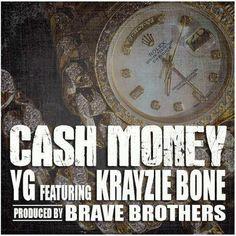 YG Ft Krayzie Bone - Cash Money