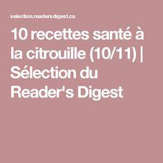 10 recettes santé à la citrouille (10/11) | Sélection du Reader's Digest