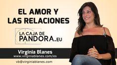 El amor y las Relaciones por Virginia Blanes